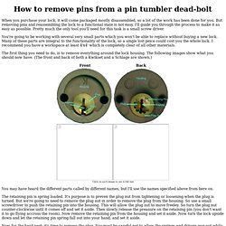 How to remove pins from a pin tumbler dead-bolt