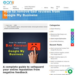 How to remove bad reviews from Google My Business