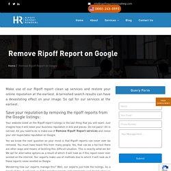 Delete, Remove RipoffReport forever