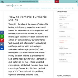 How to remove Turmeric Stains - Sew Guide
