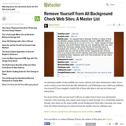Remove Yourself from All Background Check Web Sites: A Master List