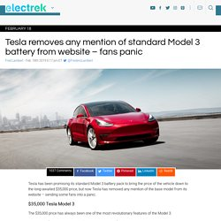 Tesla removes any mention of standard Model 3 battery from website - fans panic