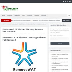 Removewat 2.2.8 Windows 7 Working Activator Free Download