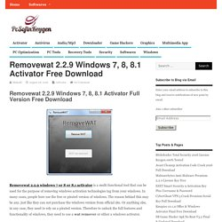 Removewat 2.2.9 Windows 7, 8, 8.1 Activator Free Download