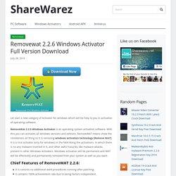 Removewat 2.2.6 Windows Activator Full Version Download - ShareWarez