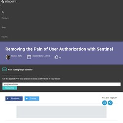 Removing the Pain of User Authorization with Sentinel