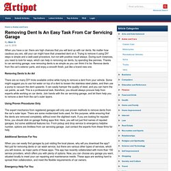 Removing Dent Is An Easy Task From Car Servicing Garage
