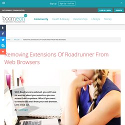 Removing Extensions Of Roadrunner From Web Browsers