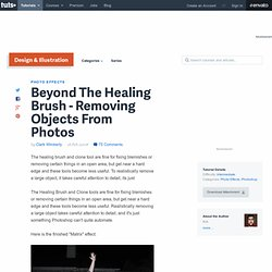 Beyond The Healing Brush – Removing Objects From Photos