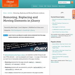 Removing, Replacing and Moving Elements in jQuery