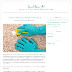 Top Tips For Removing Vomit From The Carpet