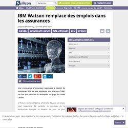 IBM Watson remplace des emplois dans les assurances