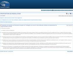PARLEMENT EUROPEEN 10/12/15 Proposition de résolution du Parlement européen sur l'obligation de recourir à des méthodes validées de remplacement de l'expérimentation animale