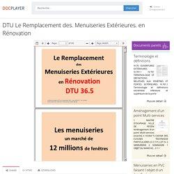 DTU Le Remplacement des. Menuiseries Extérieures. en Rénovation - PDF