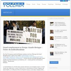 Grand remplacement en Europe. Grande-Bretagne : l'échec du multiculturalisme
