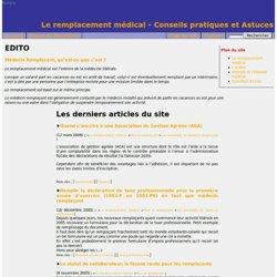 Le remplacement médical - Conseils pratiques et Astuces :