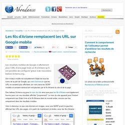 Les fils d'Ariane remplacent les URL sur Google mobile