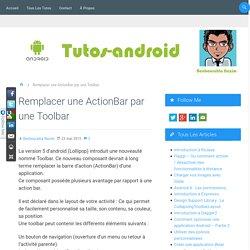 Remplacer une ActionBar par une Toolbar