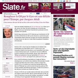 Remplacer le G8 par le G20 est une défaite pour l'Europe, par Jacques Attali