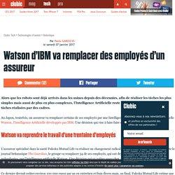 Watson d'IBM va remplacer des employés d'un assureur