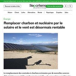 17 juin 2020 Remplacer charbon et nucléaire par le solaire et le vent est désormais rentable