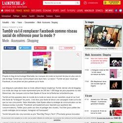 Tumblr va-t-il remplacer Facebook comme réseau social de référence pour la mode ?