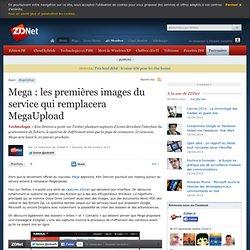 Mega : les premières images du service qui remplacera MegaUpload
