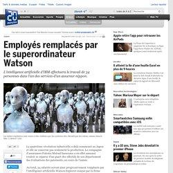 Employés remplacés par le superordinateur Watson