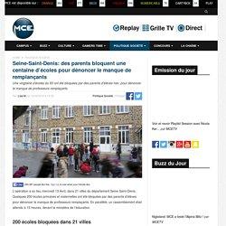 Seine-Saint-Denis: des parents bloquent une centaine d'écoles pour dénoncer le manque de remplançants - Ma Chaîne Etudiante