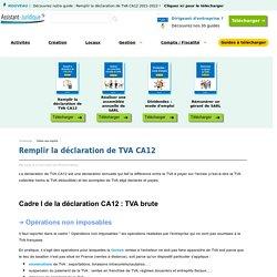 Remplir la déclaration de TVA CA12