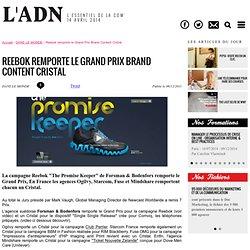 Reebok remporte le Grand Prix Brand Content Cristal