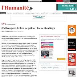 Shell remporte le droit de polluer librement au Niger