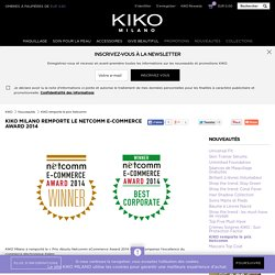 KIKO Milano remporte le Netcomm E-commerce Award 2014 - KIKO Milano
