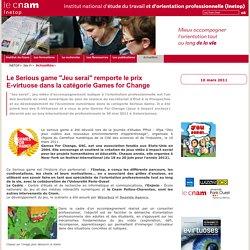 """Le Serious game """"Jeu serai"""" remporte le prix E-virtuose dans la catégorie Games for Change - Inetop - Cnam -"""