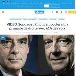 VIDEO. Sondage : Fillon remporterait la primaire de droite avec 61% des voix - le Parisien