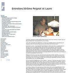 Entretien/Jérôme Peignot et Laure