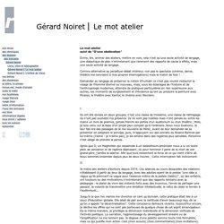 Gérard Noiret ⎜ Le mot atelier