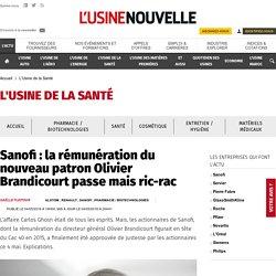 Sanofi : la rémunération du nouveau patron Olivier Brandicourt passe mais ric-rac - L'Usine de la Santé