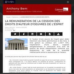 LA REMUNERATION DE LA CESSION DES DROITS D'AUTEUR D'OEUVRES DE L'ESPRIT