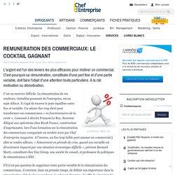 REMUNERATION DES COMMERCIAUX: LE COCKTAIL GAGNANT - le guide