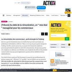 """[Tribune] Au-delà de la rémunération, un """" new deal """" managérial pour les commerciaux"""