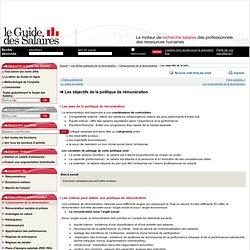 Les objectifs de la politique de rémunération - Composantes de la rémunération - Les fiches pratiques de la rémunération