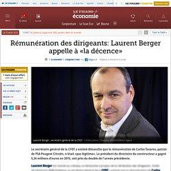 Rémunération des dirigeants: Laurent Berger appelle à «la décence»