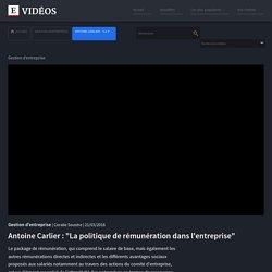 """Antoine Carlier : """"La politique de rémunération dans l'entreprise"""""""