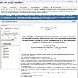 Décret n° 2012-871 du 11 juillet 2012 relatif à la rémunération des intervenants chargés à titre accessoire de diverses tâches organisées par les écoles et les établissements d'enseignement relevant du ministère en charge de l'éducation nationale ainsi qu