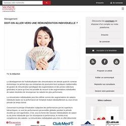 Doit-on aller vers une rémunération individuelle ? / Actualités - Monde Economique