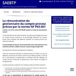 La rémunération du gestionnaire du compte prorata et du compte interentreprises - SAEBTP