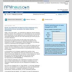 Sanofi: les indemnités de départ de Chris Viehbacher et la rémunération de son successeur font débat chez les actionnaires - APM International
