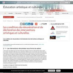 Les conditions de rémunération et de déclaration des interventions - Éducation artistique et culturelle