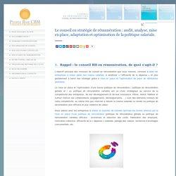 Conseil en remuneration et politique salariale : audit, optimisation mise en place